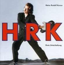 Heinz Rudolf Kunze: Gute Unterhaltung, CD