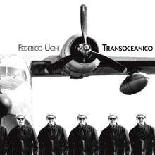 Federico Ughi (geb. 1972): Transoceanico, LP