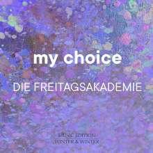 Die Freitagsakademie - My Choice, CD