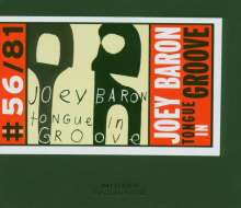Joey Baron (geb. 1955): Tongue In Groove, CD