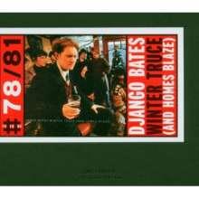 Django Bates (geb. 1960): Winter Truce (And Homes Blaze), CD
