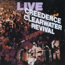 Creedence Clearwater Revival: Live In Europe, CD
