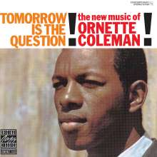 Ornette Coleman (1930-2015): Tomorrow Is The Question, CD