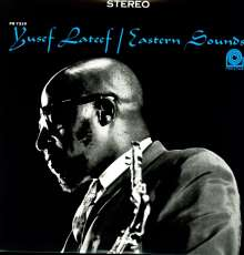 Yusef Lateef (1920-2013): Eastern Sounds, LP