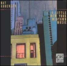 Nat Adderley (1931-2000): A Little New York Midtown Music, CD