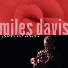 Miles Davis (1926-1991): Plays For Lovers, CD