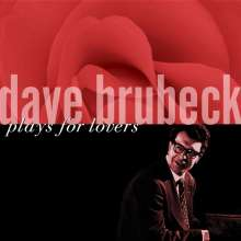 Dave Brubeck (1920-2012): Plays For Lovers, CD
