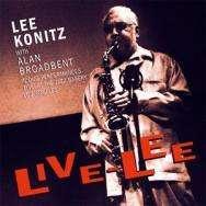 Lee Konitz (geb. 1927): Live-Lee: At The Jazz Bakery, Los Angeles 2000, CD