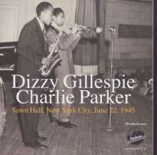 Charlie Parker & Dizzy Gillespie: Town Hall, New York City, 1945, CD