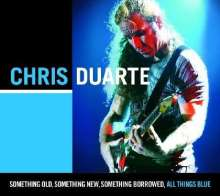 Chris Duarte (geb. 1963): Something Old Something New So, CD