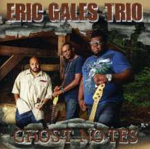 Eric Gales (Bluesrock): Ghost Notes, CD