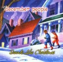 December People: Sounds Like Christmas, CD