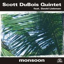 Scott DuBois (geb. 1978): Monsoon, CD