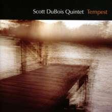 Scott DuBois (geb. 1978): Tempest, CD