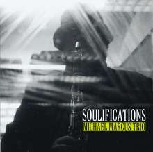 Michael Marcus (geb. 1952): Soulifications, CD