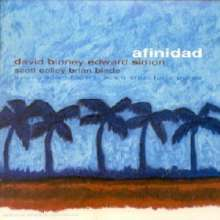 David Binney (geb. 1961): Afinidad, CD
