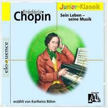 Frederic Chopin - Sein Leben,seine Musik, CD