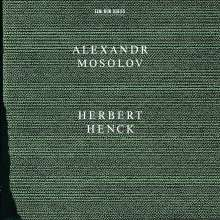 Alexander Mosolov (1900-1973): Klaviersonaten Nr.2 & 5, CD