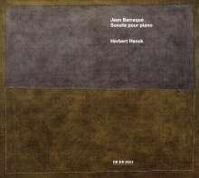 Jean Barraque (1928-1973): Klaviersonate, CD
