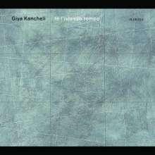"Giya Kancheli (1935-2019): Klavierquartett ""In l'istesso tempo"", CD"