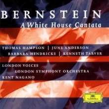 Leonard Bernstein (1918-1990): A White House Cantata, CD