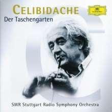 Sergiu Celibidache - Der Taschengarten, CD
