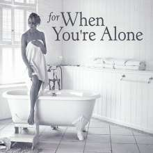 For When You're Alone /: For When You're Alone / Variou, CD