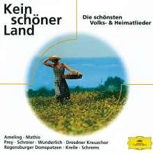 Kein schöner Land - Die schönsten Volks- & Heimatlieder, CD