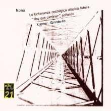 Luigi Nono (1924-1990): La Lontonanza nostalgica utopica futura, CD