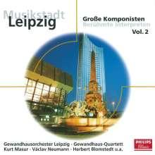 Musikstadt Leipzig II - Große Komponisten & Interpreten, CD