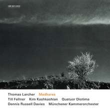 Thomas Larcher (geb. 1963): Madhares, CD