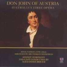 Isaac Nathan (1790-1864): Don John Of Austria, 2 CDs