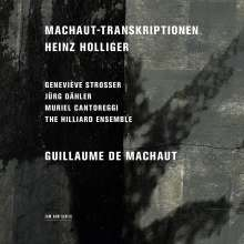 Heinz Holliger (geb. 1939): Machaut-Transkriptionen, CD