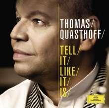 Thomas Quasthoff - Tell it like it is, CD