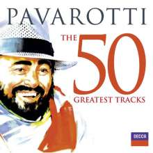 Luciano Pavarotti - The 50 Greatest Tracks, 2 CDs