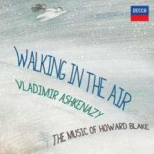 Vladimir Ashkenazy - Walking In The Air (The Music of Howard Blake), CD