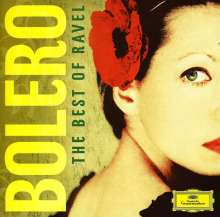 Maurice Ravel (1875-1937): Bolero - The Best of Ravel, 2 CDs