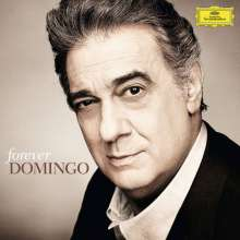 Vokalrecitals I (Lieder und Arien): Placido Domingo - Forever Domingo, CD