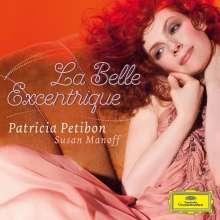 Patricia Petibon - La Belle Excentrique, CD