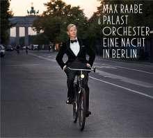 Max Raabe: Eine Nacht in Berlin, CD