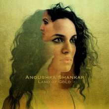 Anoushka Shankar (geb. 1981): Land Of Gold, CD