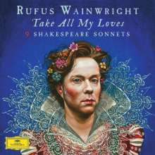 Rufus Wainwright - Take all my Loves (180g), LP
