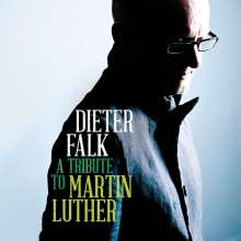 Dieter Falk - A Tribute to Martin Luther, CD