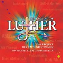 Michael Kunze & Dieter Falk: Pop-Oratorium Luther, 2 CDs