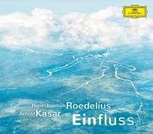 Hans-Joachim Roedelius & Arnold Kasar: Einfluss, CD