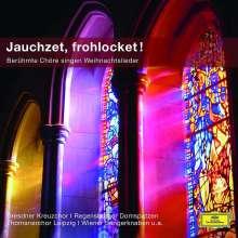 Jauchzet, frohlocket - Berühmte Chöre singen Weihnachtslieder, CD