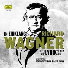 Im Einklang - Richard Wagner trifft auf Lyrik seiner Zeit, 2 CDs