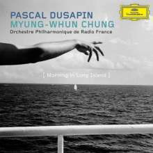 Pascal Dusapin (geb. 1955): Morning in Long Island, CD