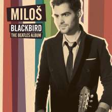 Milos Karadaglic - Blackbirds, the Beatles Album, CD