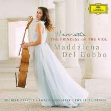 Maddalena Del Gobbo - Henriette The Princess of the Viole, CD